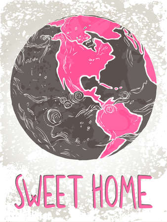 Hand drawn illustration of Planet Earth with text sweet home