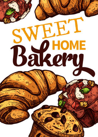 Vector hand drawn design poster with croissants and muffins. Homemade bakery and desserts colorful sketch card with typographic