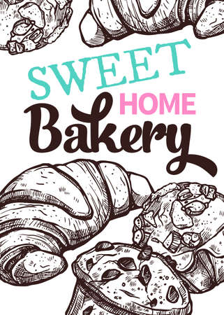 Vector hand drawn design poster with croissants and muffins. Homemade bakery and desserts sketch card with typographic