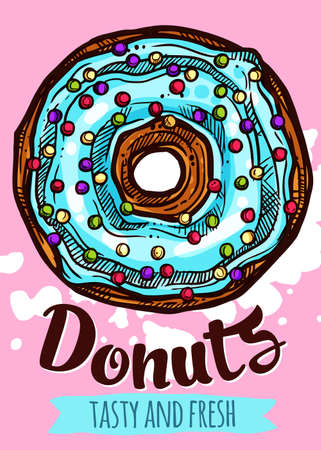Vector hand drawn design poster with donut. Homemade bakery and dessert colorful sketch card with typographic