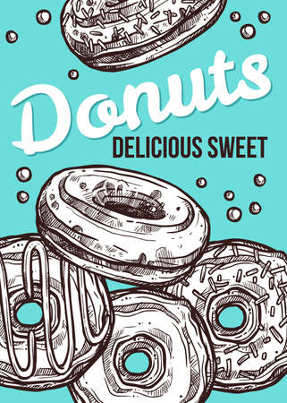 Vector hand drawn design poster with donuts. Homemade bakery and dessert sketch card with typographic