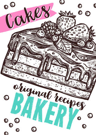 Vector hand drawn design poster with piece of cake. Homemade bakery and desserts sketch card with typographic