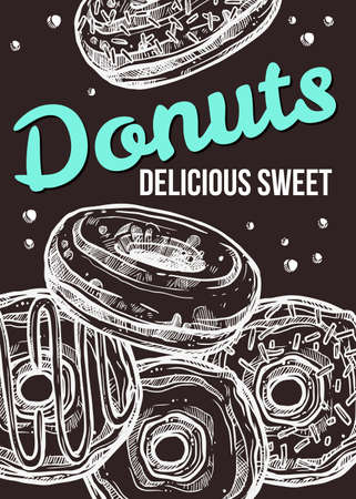 Vector hand drawn design poster with donuts. Homemade bakery and dessert chalk sketch card with typographic on blackboard