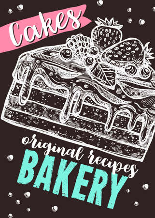 Vector hand drawn design poster with piece of cake. Homemade bakery and desserts sketch card with typographic on chalkboard Stockfoto - 129732325