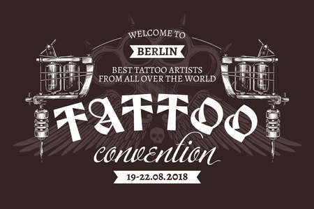 Vintage tattoo convention with two tattoo machines. Vector poster in hand drawn sketch style