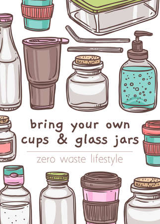 Bring your own cups and glass jars poster. Go green, no pollution and eco friendly concept. Hand drawn sketch vector illustration