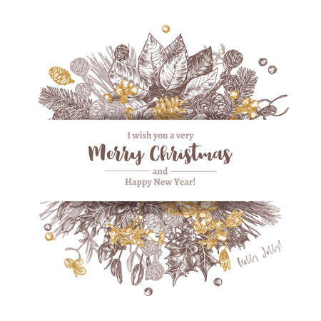 Background or banner made with christmas sketch plants, branches of fir, larch, spruce, poinsettia, holly berry, mistletoe, cones. Holiday hand drawn botanical frame with greeting or invitation