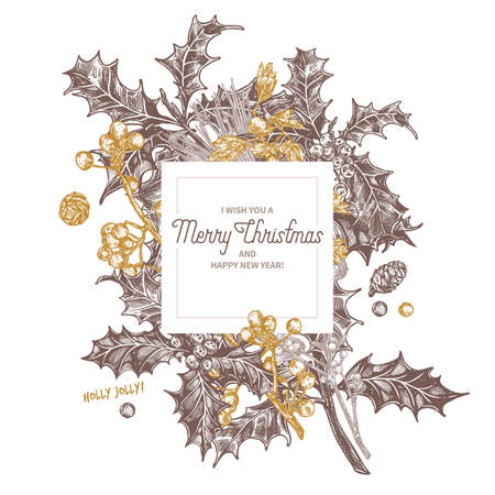 Square banner made with christmas festive plants, branches of fir, spruce, holly berry, hawthorn, cones. Holiday hand drawn botanical emblem, badge or label with greeting or invitation. Sketch vector