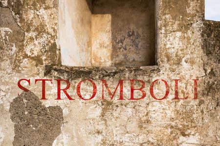aeolian: Stomboli name in a grunge wall. Stock Photo