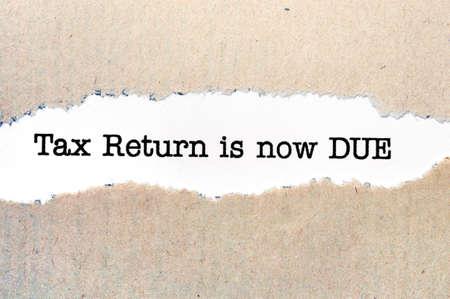 tax return: Tax return is now due