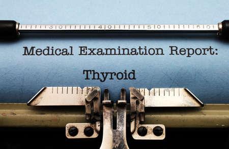 hypothyroidism: Medical report - Thyroid