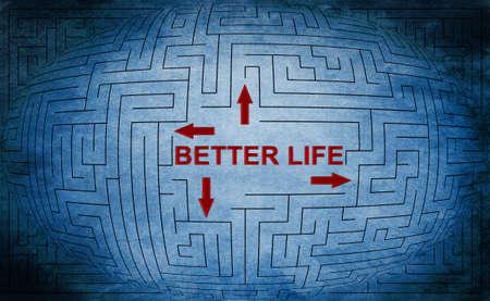 better: Better life