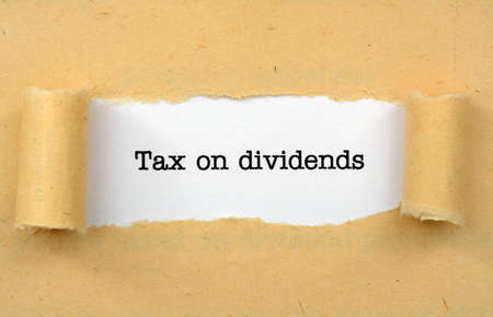 dividends: Tax on dividends Stock Photo