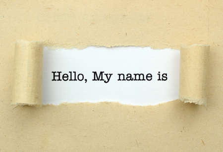 hello my name is: Hello, my name is
