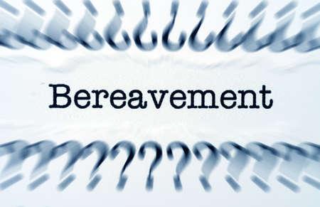 bereavement: Bereavement