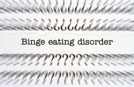 binge: Binge eating disorder