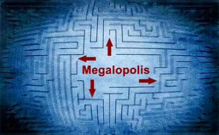 megalopolis: Megalopolis maze concept