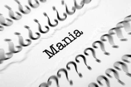 mania: Mania concept Stock Photo