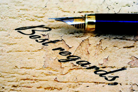 best regards: Close up of fountain pen on best regards Stock Photo