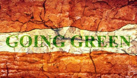 going green: Going green grunge concept