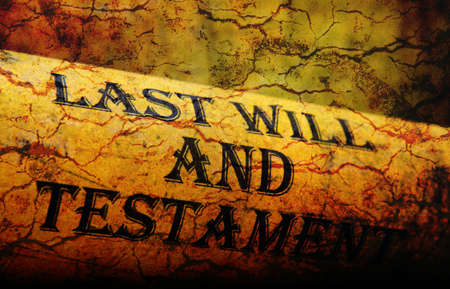 decease: Last will and testament grunge concept