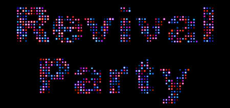 revival: revival party led text Stock Photo