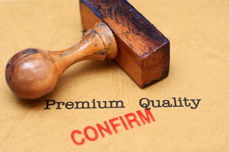 confirm: Premium quality - confirm