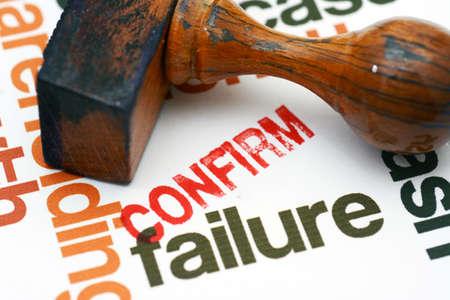 confirm: Failure confirm