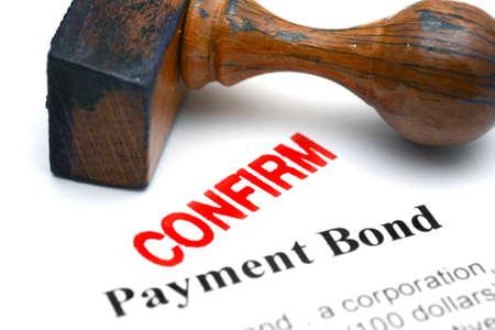confirm confirmation: Payment bond - confirm