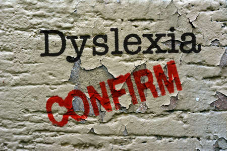 dyslexia: Dyslexia confirm