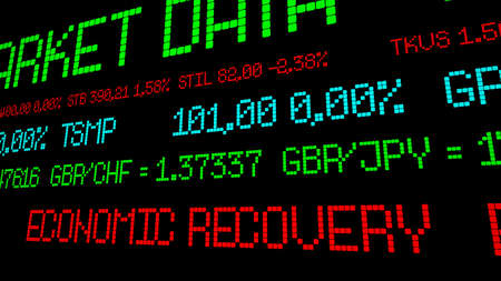 economic recovery: Stock market ticker reads economic recovery