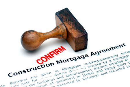 confirm confirmation: Construction mortgage agreement