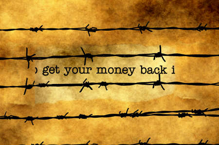 barbwire: Get your money back text against barbwire