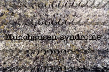 artifice: Munchausen syndrome concept on grunge background