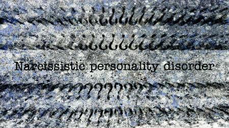 personalidad: Narcisista concepto de trastorno de la personalidad en el fondo del grunge Foto de archivo