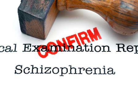 confirm: Schizophrenia confirm