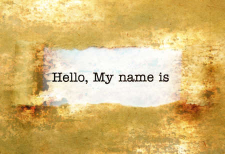 hello my name is: Hello, my name is text on wall