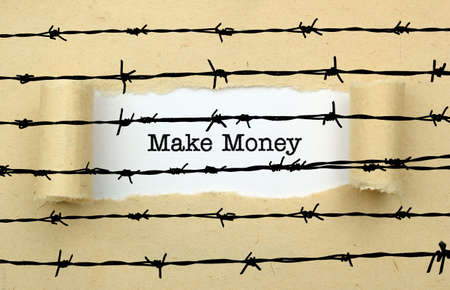 barbwire: Make money text against barbwire