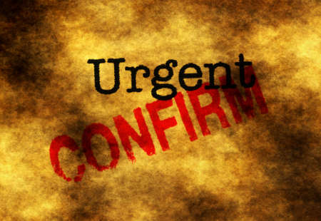 confirm: Urgent confirm Stock Photo