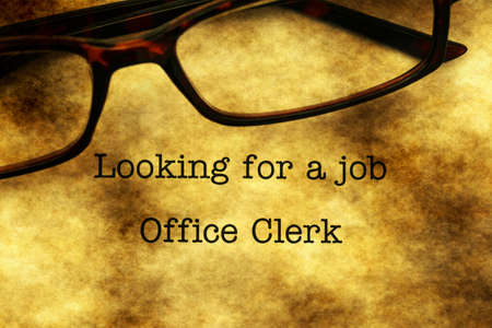 looking for a job: Looking for a job - office clerk