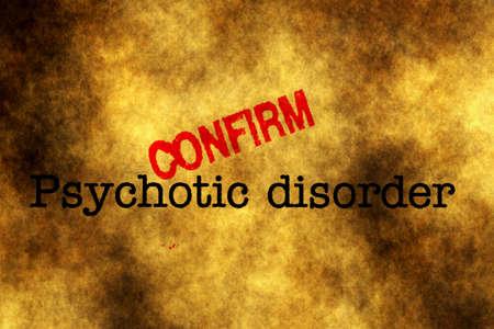 desorden: Trastorno psicótico sello confirmar