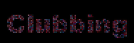 clubbing: Clubbing led text over black