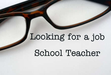 looking for a job: Looking for a job School Teacher
