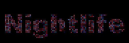 nightlife: Nightlife colorful led text