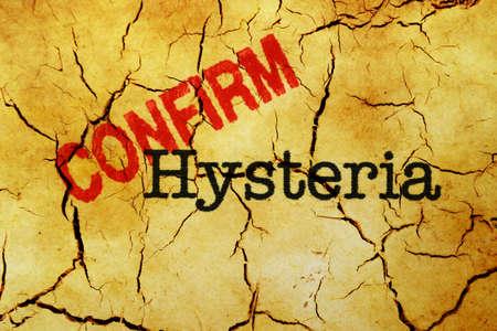 hysteria: Hysteria confirm