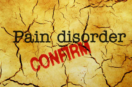 confirm: Pain disorder confirm Stock Photo