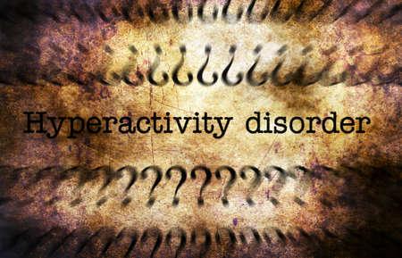 hyperactivity: Hyperactivity disorder grunge concept Stock Photo