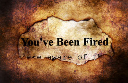 you are fired: You are fired text on grunge background Stock Photo