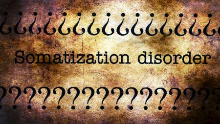 somatic: Somatization disorder grunge concept