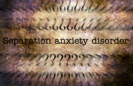 manic: Separation anxiety disorder grunge concept
